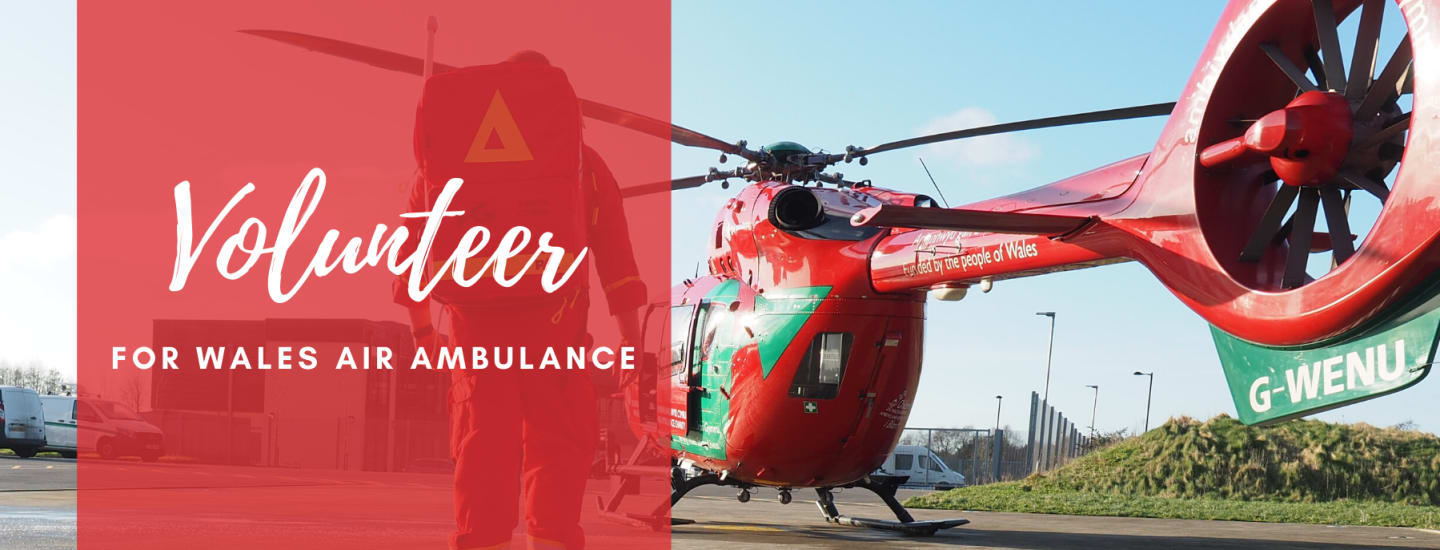 Volunteer for Wales Air Ambulance